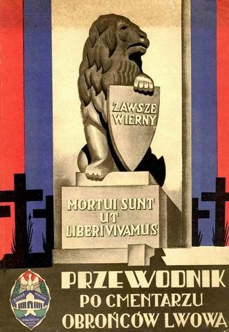 Przewodnik Po Cmentarzu Obrońców Lwowa